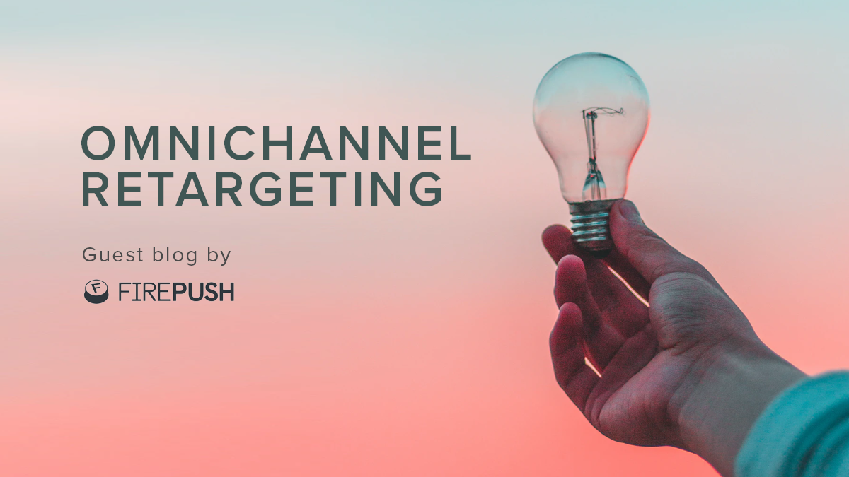THE ONLY OMNICHANNEL RETARGETING STRATEGY YOU'LL EVER NEED FOR YOUR SHOPIFY STORE