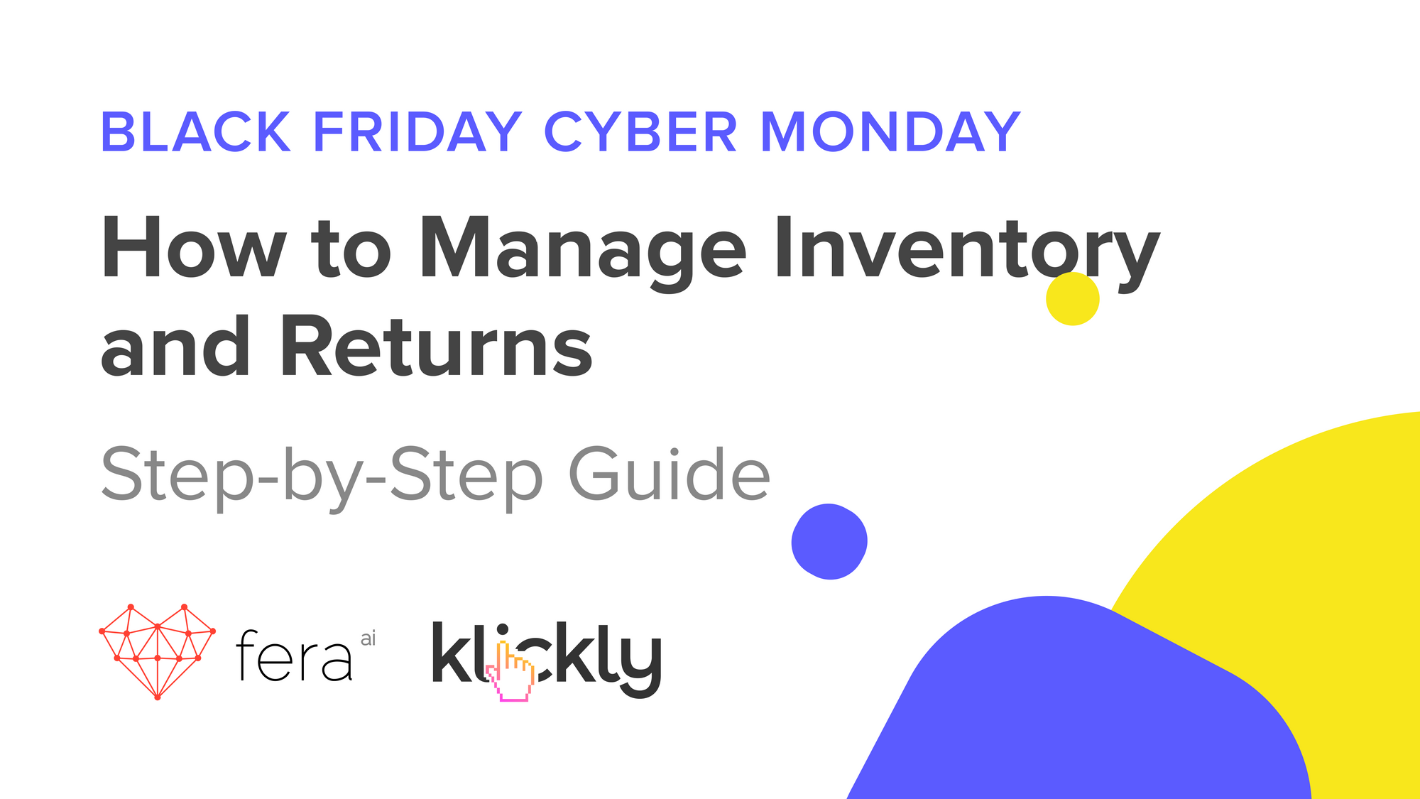BFCM: HOW TO MANAGE INVENTORY AND RETURNS