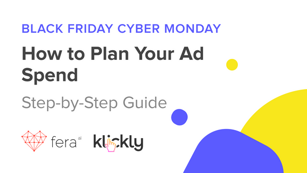 BFCM: PLANNING YOUR AD SPEND FOR Q4