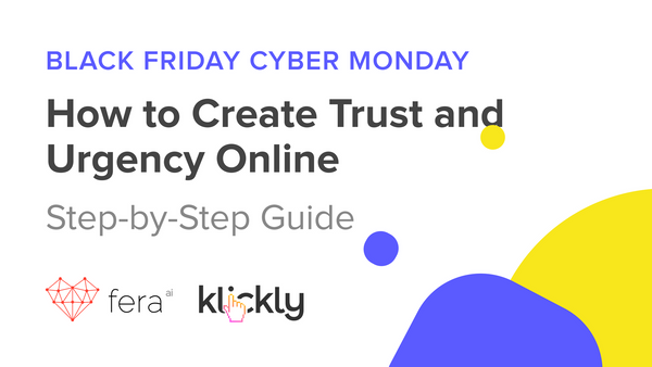 BFCM: HOW TO CREATE TRUST AND URGENCY ONLINE