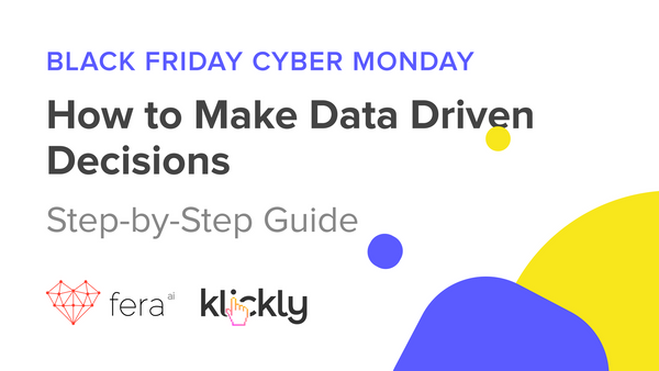 BFCM: MAKING DATA-DRIVEN DECISIONS