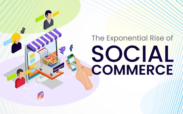 The Exponential Rise of Social Commerce